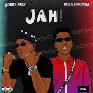 [Music] Bobby Jazx Ft. Bella Shmurda – Jah