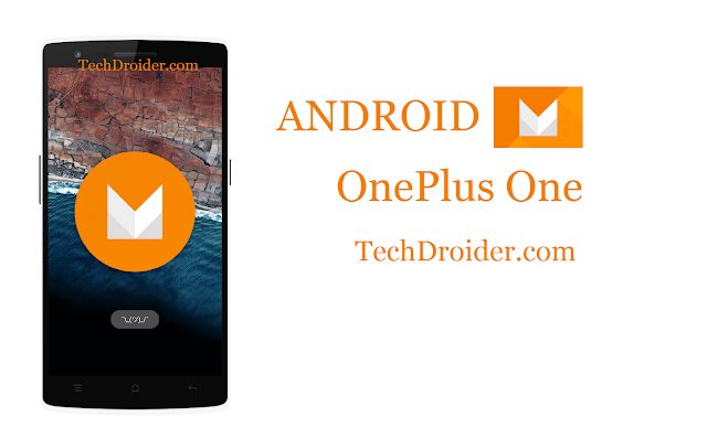 How to Install / Update Android M on OnePlus One