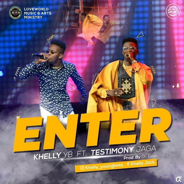 Download Khelly YB - ENTER feat. Testimony Jaga Mp3