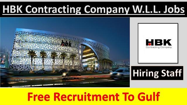 Job Vacancies in HBK Contracting Company In QATAR 2020