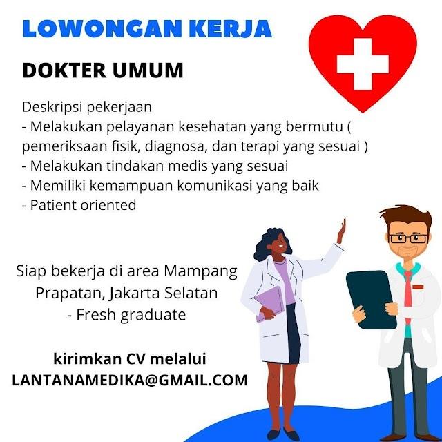 Loker Dokter Umum Lantana Medika Jakarta Selatan