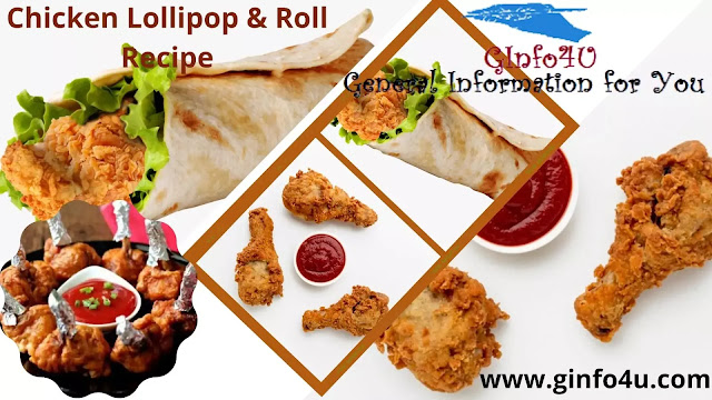 how to make Chicken Lollipop Recipe and Chicken Roll Recipe at home in english-Ginfo4u