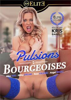 Ver Pulsions Bourgeoises Gratis Online