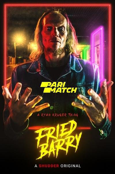Fried Barry 2020 Dual Audio In Hindi Fan Dubbed 720p