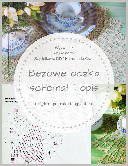 Piękne lekkie beżowe oczka, serwetka + schemat DIY