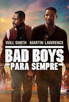 Bad Boys Para Sempre Torrent – BluRay 720p/1080p/4K Dual Áudio