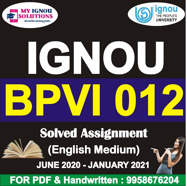 BPVI 012 Solved Assignment 2020-21