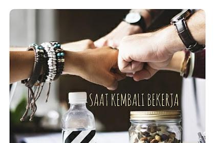 BACK TO WORK SETELAH LEBARAN, YUK, MARI!!