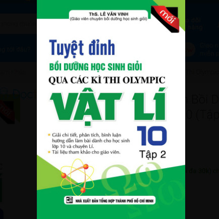 Tuyệt Đỉnh Bồi Dưỡng Học Sinh Giỏi Qua Các Kì Thi Olympic Vật Lí Lớp 10 (Tập 2) ebook PDF-EPUB-AWZ3-PRC-MOBI