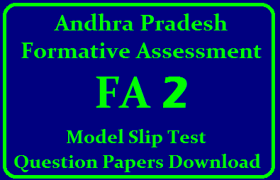 Andhra Pradesh FA 2 Model Slip Test Question Papers Download Here we are providing Andhra Pradesh Formative Assessment Model Slip Test Question Papers Download. /2019/09/andhra-pradesh-formative-assessment-fa-2-model-slip-test-question-Papers-download.html