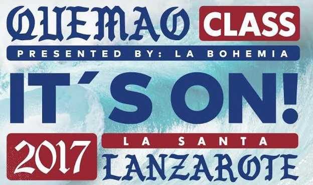 Quemao Class 2017 - Presented by La Bohemia - Oficial Teaser
