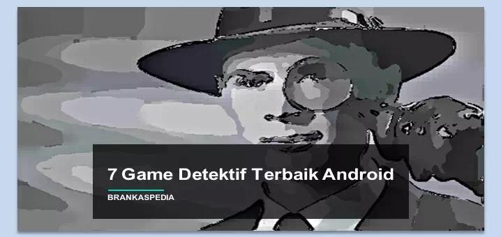 Game Detektif Terbaik Android