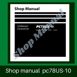 Shop manual pc78us-10 excavator komatsu