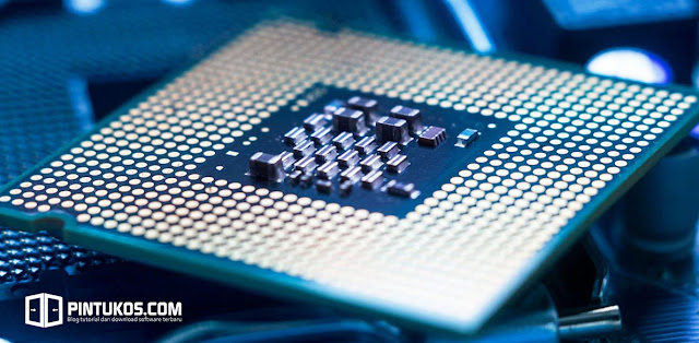 Pengertian Processor, Komponen, Jenis dan Fungsinya Lengkap