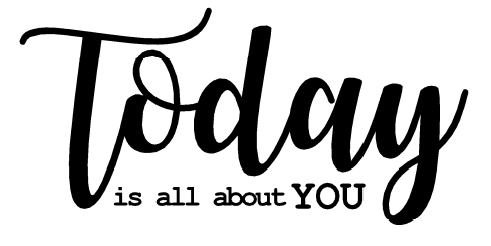 today is all about you free card sentiment