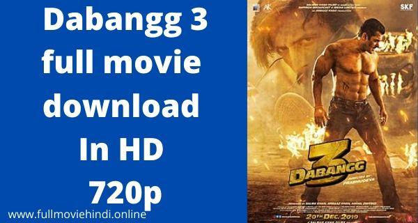 Dabangg 3 Full Movie Download In hindi HD 720p Link 2020