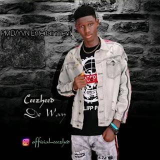 Music: Ceezheed - De way