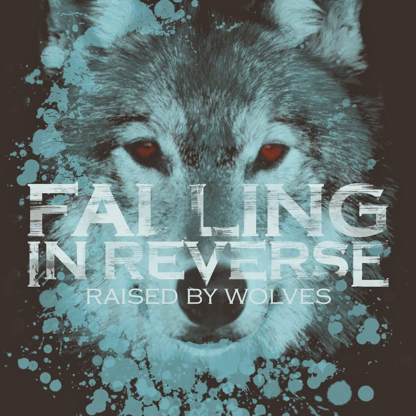 迪鹿 - DeluCat 創作生活: [歌詞翻譯] Falling in Reverse- Raised By Wolves中英歌詞
