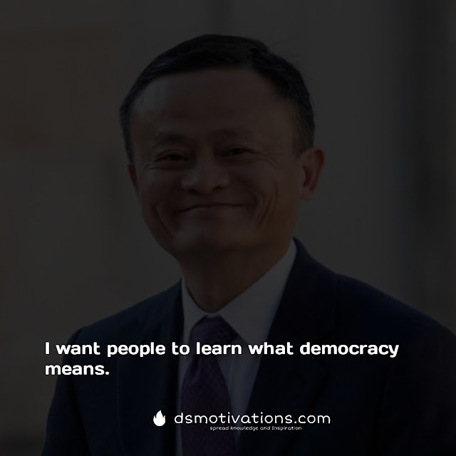 40+ |Jack Ma Quotes in English | inspiring statements of Chinese billionaire