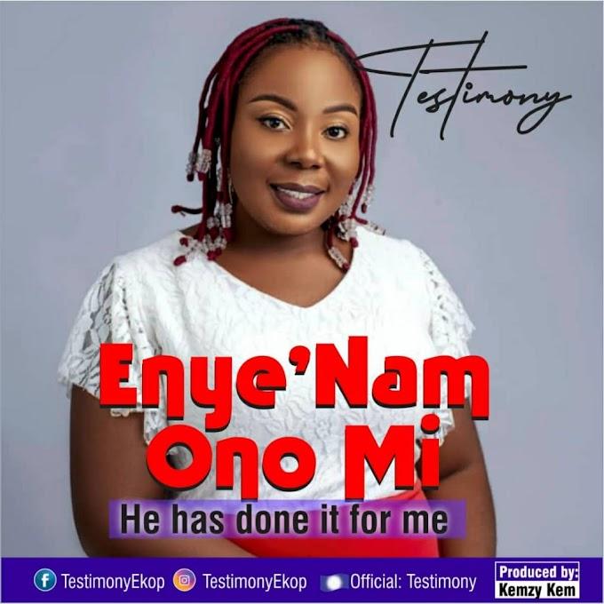 [GOSPEL MUSIC] Testimony - Enye'nam Ono Mi (Prod. Kemzy Kem)