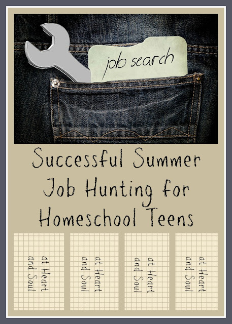 Successful Summer Job Hunting for Homeschool Teens (at Heart and Soul) at Homeschool Coffee Break @ kympossibleblog.blogspot.com