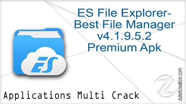 ES File Explorer- Best File Manager v4.1.9.5.2 Premium Apk