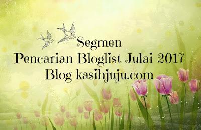 segmen, bloglist, blogger, blog kasihjuju.com,