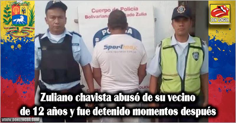 Zuliano chavista abusó de su vecino de 12 años y fue detenido momentos después