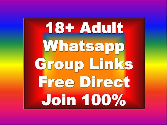 18+ Adult Whatsapp Group Links   1800+ Whatsapp Group Link List 18+