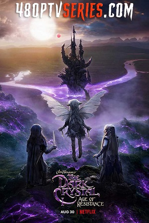 Watch Online Free The Dark Crystal: Age of Resistance Season 1 Full Hindi Dual Audio Download 480p 720p All Episodes