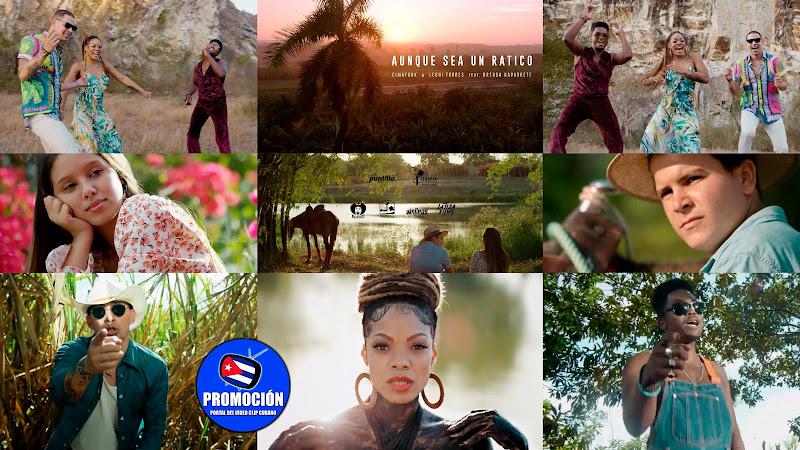CIMAFUNK & Leoni Torres & Brenda Navarrete - ¨Aunque sea un ratico¨ - Videoclip. Portal Del Vídeo Clip Cubano. Música cubana. Cuba.
