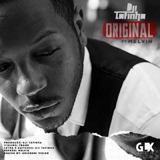 BAIXAR MP3 || Dji Tafinha - Original (Feat. Melvin) || 2020
