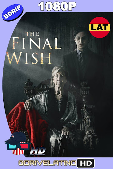 The Final Wish (2018) BDRip 1080p Latino-Ingles MKV