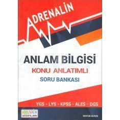 Anlam Bilgisi Konu Anlatımlı Soru Bankası (YGS-LYS-KPSS-ALES-DGS) Adrenalin Yayınları