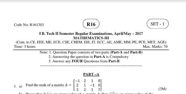 JNTUK B-TECH R16 MATHEMATICS-3 PREVIOUS QUESTION PAPERS APRIL-MAY 2017