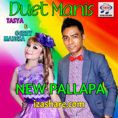 New Pallapa - Duet Tasya Feat Gerry 2017