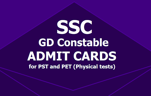 SSC GD Constable Admit Cards 2019 for PST and PET (Physical tests)