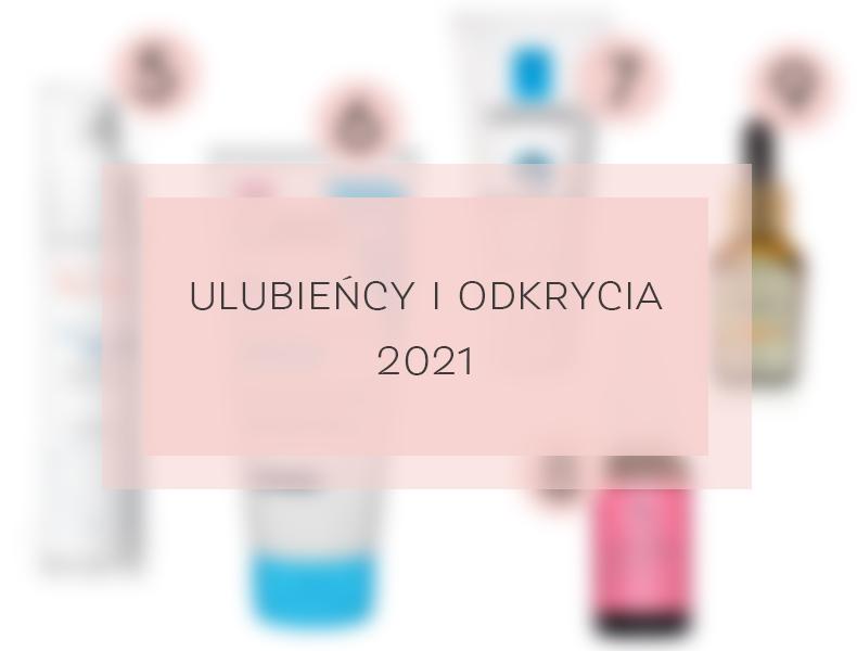 ulubieńcy i odkrycia kosmetyki 2020