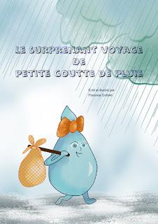 nouvelle édition et préventes pour le surprenant voyage de petite goutte de pluie, livre pour enfants