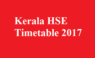 Kerala HSE Plus two Timetable 2017