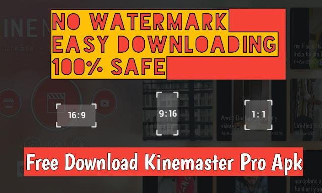 Download Kinemaster 4.7.2.11843.GP Mod Apk - No Watermark