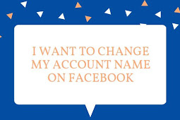 I want to change my account name on Facebook