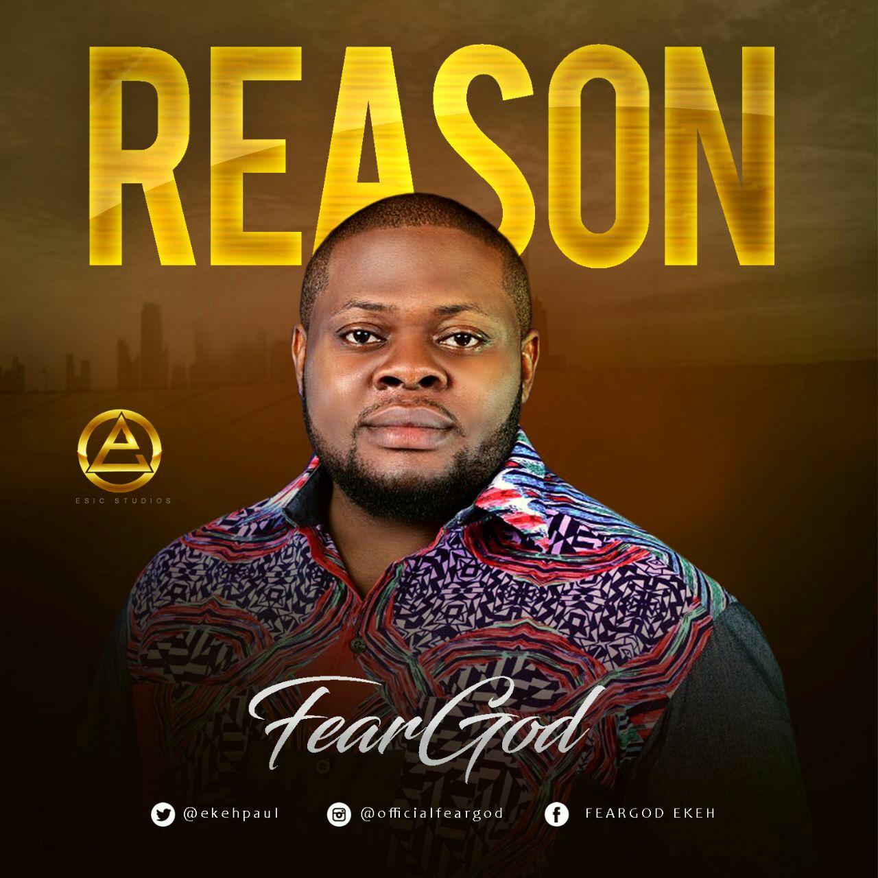 Music: FearGod – Reason