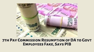 7th Pay Commission Resumption of DA to Govt Employees Fake, Says PIB