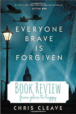 Everyone Brave is Forgiven tells stories of World War Two you haven't read a million times.