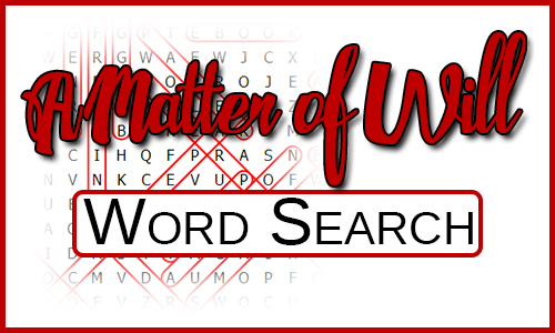 """Fading out Word Search with the title """"A Matter of Will - Word Search"""" over the top."""