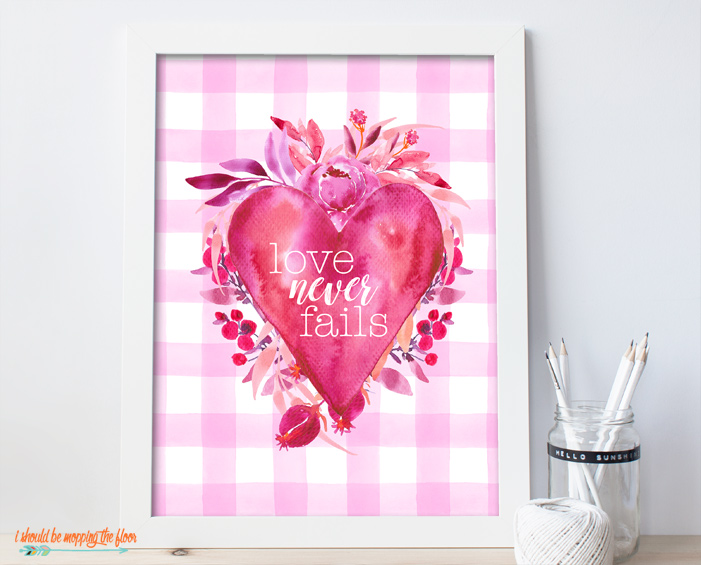 Love Never Fails Printable