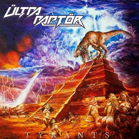"""Ο δίσκος των Ültra Raptör """"Tyrants"""""""