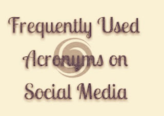 The Most Frequently Used Acronyms on Social Media