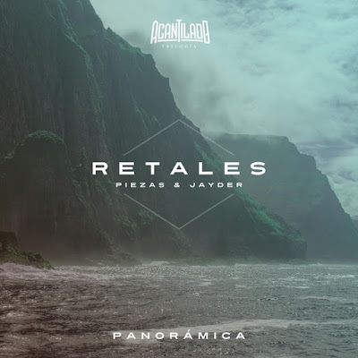 Single: Piezas & Jayder - Retales [2018]